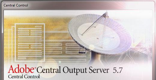 Adobe Central Output Server